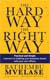 The Hard Way The Right Way cover